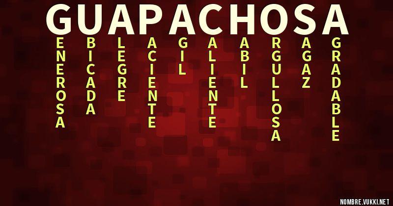 Que Significa Guapachosa