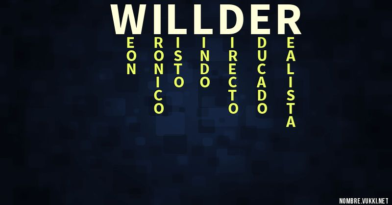 Qu 233 Significa Willder